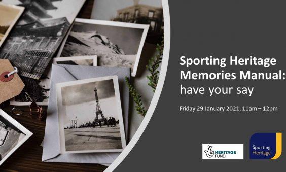 Sporting Heritage Memories Manual - Have your say